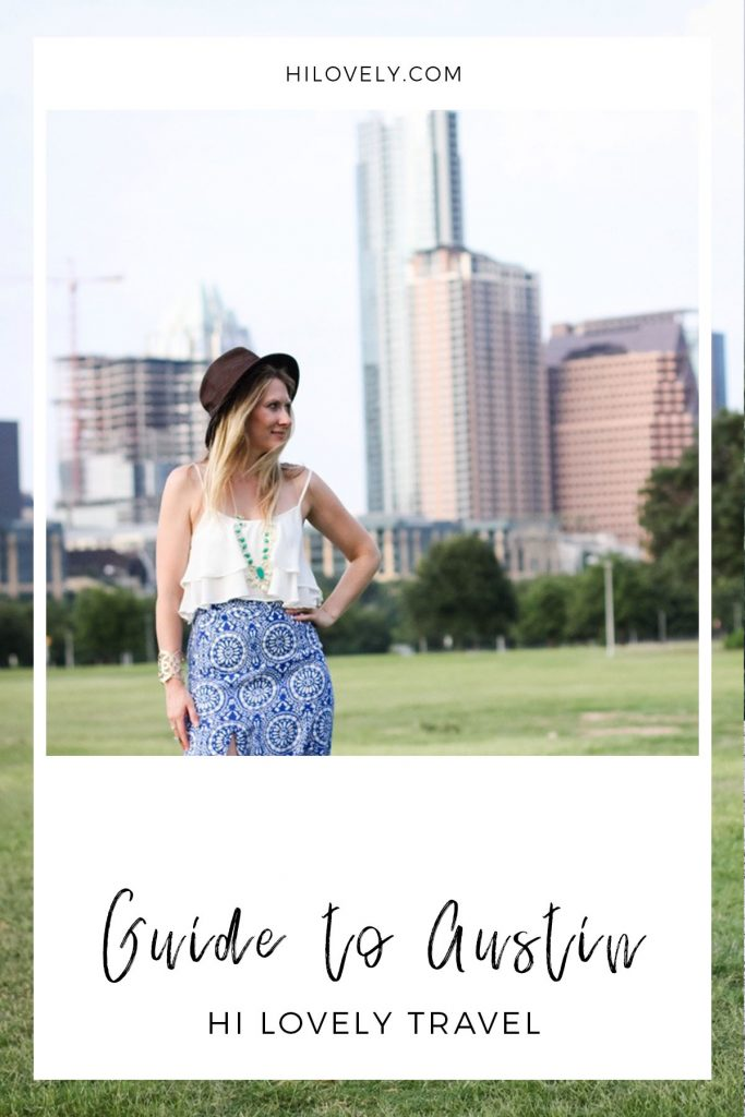 Guide to Austin | Hi Lovely Favorites | Austin City Guide